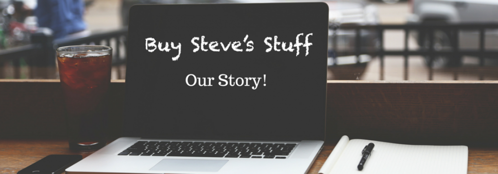 Buy-Steves-Stuff-Our Story_1140-x400