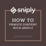 how to use sniply to promote content